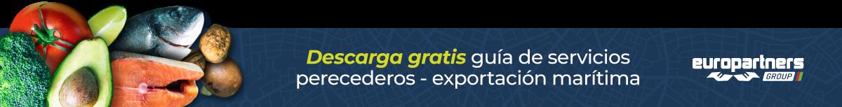 Descarga gratis nuestra guía de servicios perecederos y exportación marítima