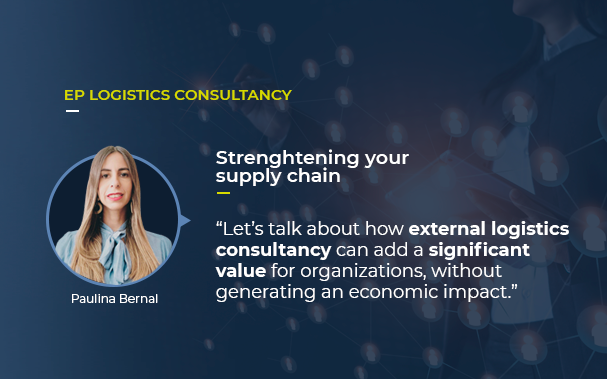 There's a picture of Paulina Bernal, EP Group's logistics consultancy director and an insight about strenghtening your supply chain that you can read in the full article.